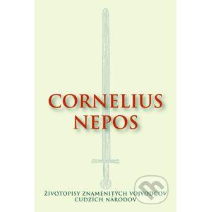 Životopisy znamenitých vojvodcov cudzích národov - Cornelius Nepos