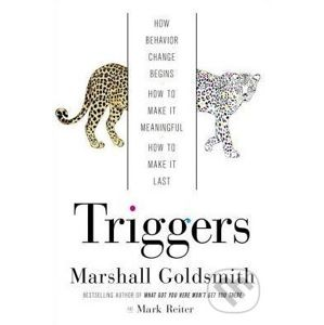 Triggers - Marshall Goldsmith, Mark Reiter