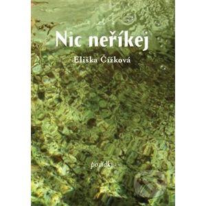 Nic neříkej - Eliška Čížková