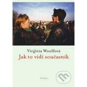Jak to vidí současník - Virginia Woolfová