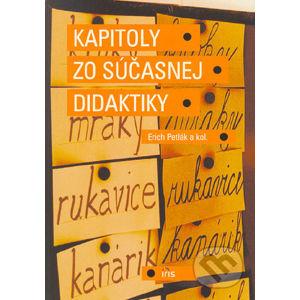 Kapitoly zo súčasnej didaktiky - Erich Petlák a kolektív