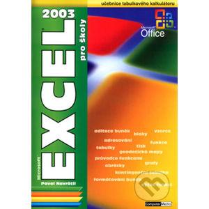 EXCEL 2003 pro školy - Pavel Navrátil