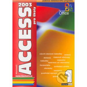 Access 2003 pro školy 1. díl - Hana Rachačová