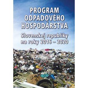 Program odpadového hospodárstva Slovenskej republiky na roky 2016 - 2020 - Epos