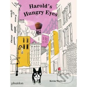 Harold's Hungry Eyes - Kevin Waldron