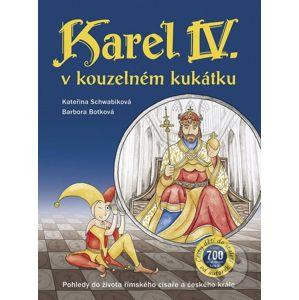 Karel IV. v kouzelném kukátku - Kateřina Schwabiková