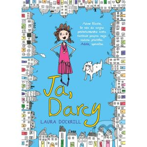 Ja, Darcy - Laura Dockrill