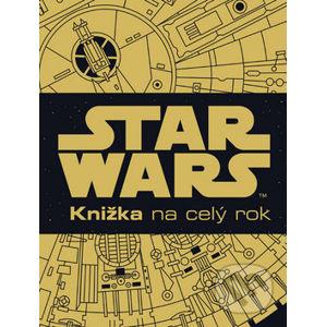 Star Wars: Knižka na celý rok - Egmont SK