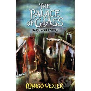 The Palace of Glass - Django Wexler
