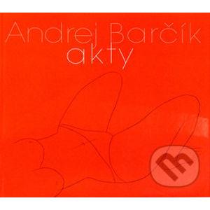 Akty - Andrej Barčík