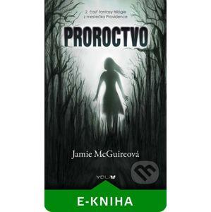 Proroctvo - Jamie McGuire