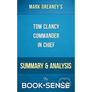 Tom Clancy's Commander in Chief - Mark Greaney