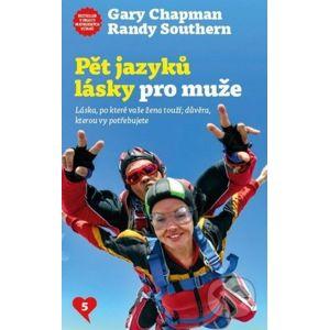 Pět jazyků lásky pro muže - Gary Chapman, Randy Southern