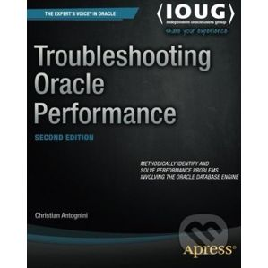 Troubleshooting Oracle Performance - Christian Antognini