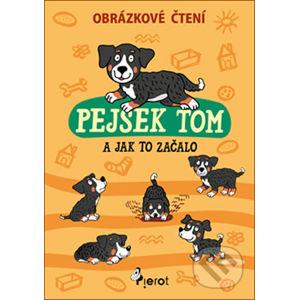 Pejsek Tom a jak to začalo - Petr Šulc