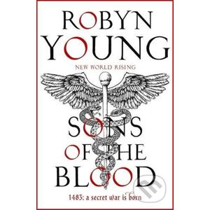 Sons of the Blood - Robyn Young