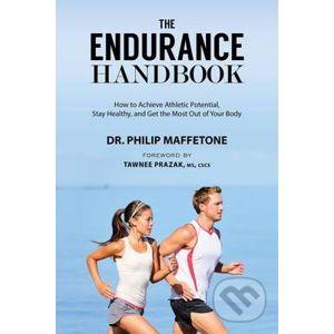 The Endurance Handbook - Philip Maffetone, Mark Allen