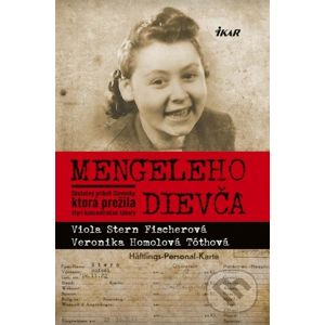 Mengeleho dievča - Viola Stern Fischerová, Veronika Homolová Tóthová