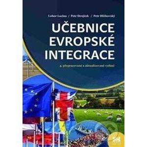Učebnice evropské integrace - Lubor Lacina, Petr Blížkovský, Petr Strejček