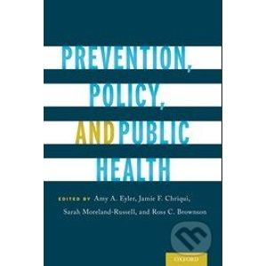 Prevention, Policy, and Public Health - Amy A. Eyler a kol.