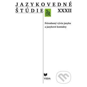 Jazykovedné štúdie XXXII. - Katarína Bálleková, Ľubor Králik, Gabriela Múcsková (editor)