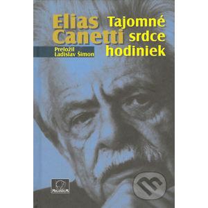 Tajomné srdce hodiniek - Elias Canetti