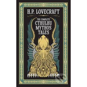 The Complete Cthulhu Mythos Tales - Howard Phillips Lovecraft