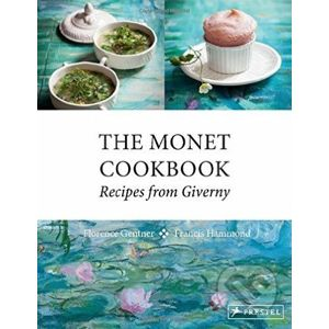 The Monet Cookbook - Florence Gentner