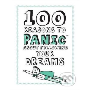 100 Reasons to Panic about Following Your Dreams - Knock Knock