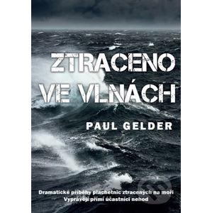 Ztraceno ve vlnách - Paul Gelder