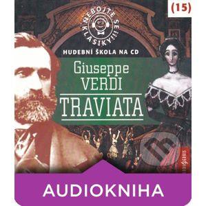 Nebojte se klasiky 15 - Traviata - Giuseppe Verdi