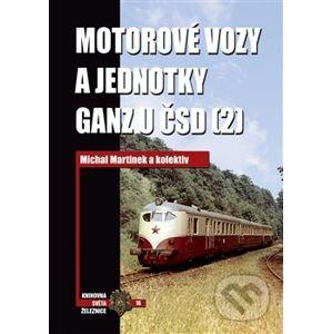Motorové vozy a jednotky Ganz u ČSD (2) - Michal Martínek a kolektiv