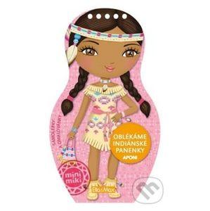Oblékáme indiánské panenky Aponi - Julie Camel