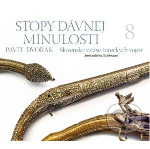 Stopy dávnej minulosti 8 - Pavel Dvořák