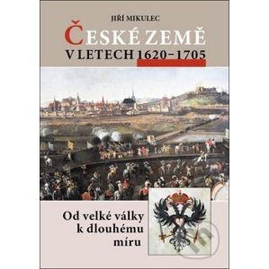 České země v letech 1620–1705 - Jiří Mikulec
