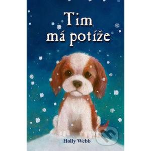 Tim má potíže - Holly Webb
