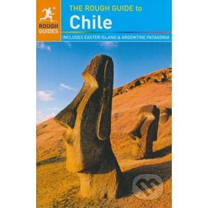 The Rough Guide to Chile - Shafik Meghji, Anna Kaminski, Rosalba O'Brien