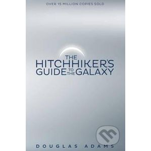 The Hitchhiker's Guide to the Galaxy - Douglas Adams