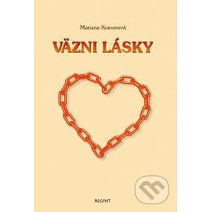 Väzni lásky - Mária Komorová