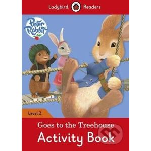 Peter Rabbit: Goes to the Treehouse - Ladybird Books