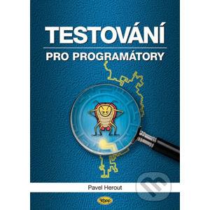 Testování pro programátory - Pavel Herout