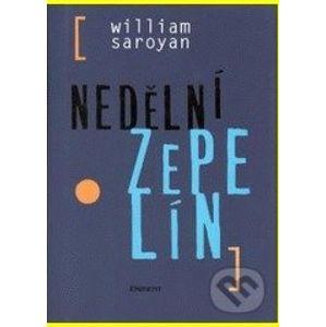 Nedělní zepelín - William Saroyan