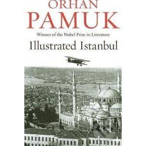 Illustrated Istanbul - Orhan Pamuk