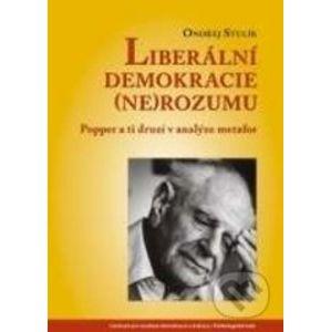 Liberální demokracie (ne)rozumu - Ondřej Stulík