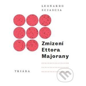 Zmizení Ettora Majorany - Leonardo Sciascia