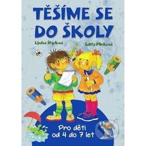 Těšíme se do školy - Ljuba Štíplová, Edita Plicková