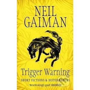 Trigger Warning - Neil Gaiman