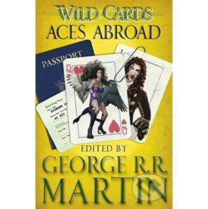 Aces Abroad - George R.R. Martin