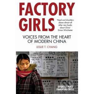 Factory Girls - Leslie T. Chang