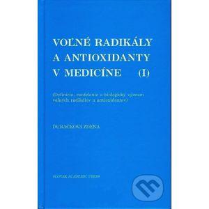 Voľné radikály a antioxidanty v medicíne (I) - Zdena Ďuračková